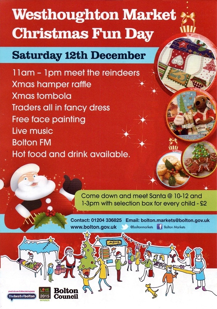 Westhoughton Market presents their Christmas Fun Day Market - Saturday, 12th December 2015