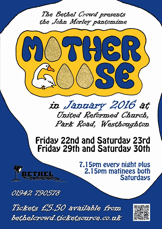 Westhoughton's Bethel Crowd - Mother Goose (January 2016 Panto)