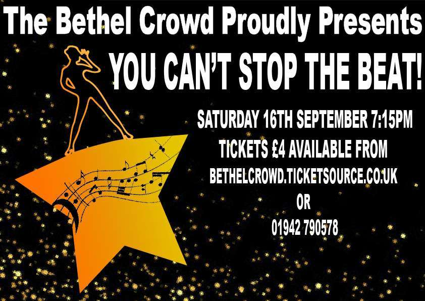 Westhoughton's Bethel Late Summer Musical Review (September 2017) - tickets via Ticket Source or call 01942 790578