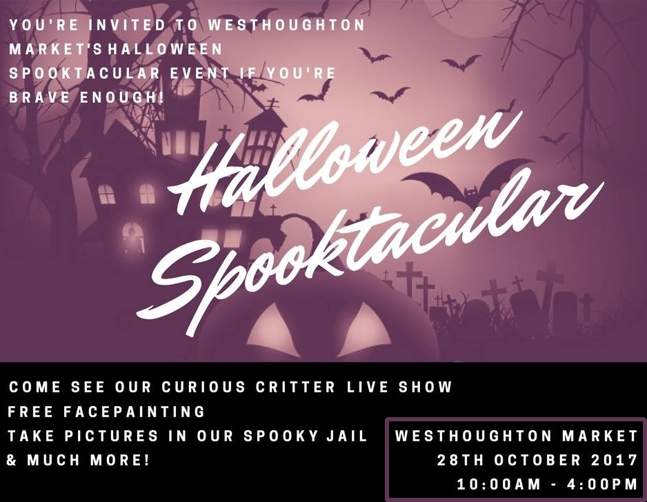 Westhoughton Market presents Halloween Spooktacular - Saturday, 28th October 2017