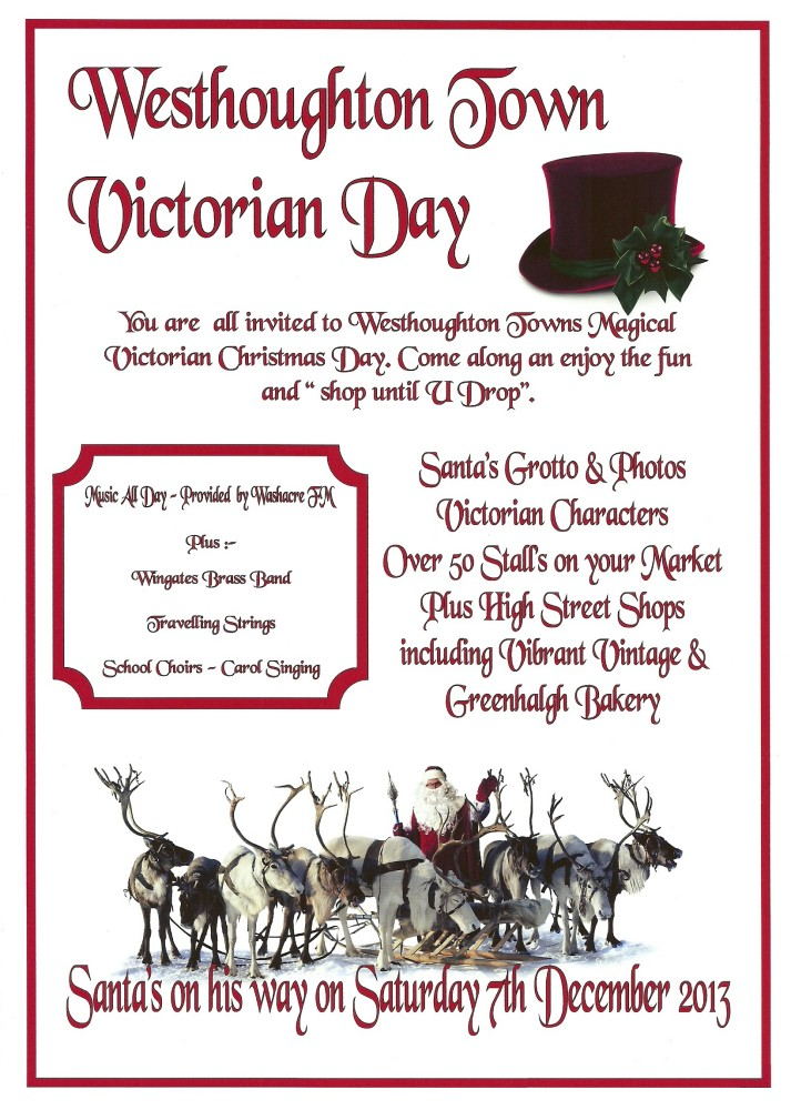 Westhoughton Market presents their third Victorian Market - Saturday, 7th December 2013
